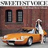 SWEETEST VOICE Yuko Imai Best Album 画像