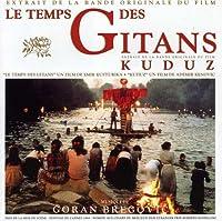 Le Temps Des Gitans Kuduz