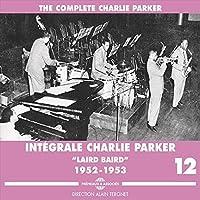 Integrale Charlie Parker Vol. 12 1952-53 (3CD) by Charlie Parker