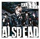 DIRTY EVIL(DVD付)()
