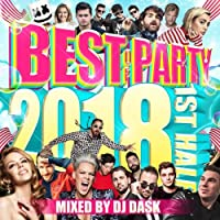 DJ DASK / BEST OF PARTY 2018 1ST HALF