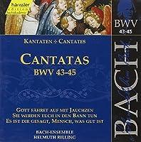 Bach Cantatas BWV 43-45