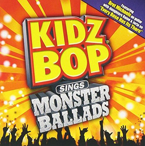 Kidz Bop Sings Monster Ballads