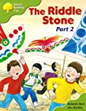 Oxford Reading Tree: Stage 7: More Storybooks C: the Riddle Stone Part 1: Part 2