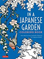 In a Japanese Garden Coloring Book (Colouring Books)