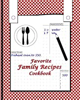 Favorite Family Recipes Cookbook: Blank DIY recipe notebook with Dotted lines  Templates to write in your unique meals  Good meal planner for daughter or son as a gift (Family Keepsake Memories)