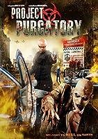 Project Purgatory [DVD]