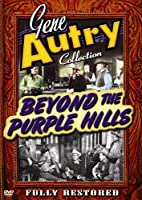 Gene Autry Collection: Beyond the Purple Hills [DVD] [Import]