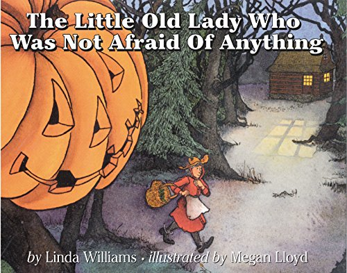 The Little Old Lady Who Was Not Afraid of Anythingの詳細を見る