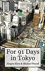 For 91 Days In Tokyo (English Edition)