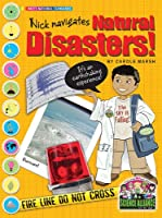 Nick Navigates Natural Disasters (Science Alliance)