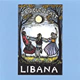 A Circle Is Cast by Libana (2002-02-07)