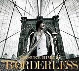 BORDERLESS(ltd.ed.) by KYOSUKE HIMURO (2010-09-01)