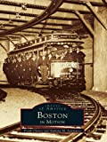Boston in Motion (Images of America) (English Edition)