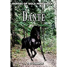 Dante: Horses of Gold Mine Valley (Book 2)