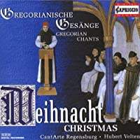 Weihnacht-Christmas by Gregorian Chant