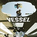 VESSEL(初回限定盤)(DVD付)