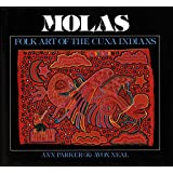 MOLAS: FOLK ART OF THE CUNA IN