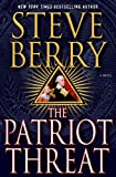 The Patriot Threat: A Novel (Cotton Malone Book 10) (English Edition)