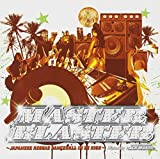 MASTER BLASTER~JAPANESE REGGAE DANCEHALL IN DE HIGH~Mixed by PACE MAKER