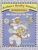 ABC Reach for the Stars! (Arthurs Really Helpful Wrkbks)