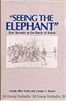 Seeing the Elephant: Raw Recruits at the Battle of Shiloh (Contributions in Military Studies)