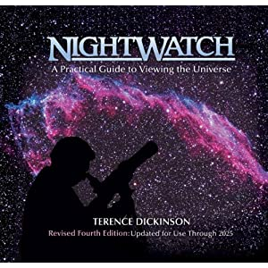 Nightwatch: A Practical Guide to Viewing the Universe : Revised and Updated