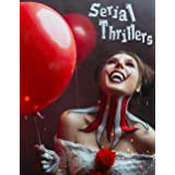 Serial Thrillers: a Grayscale Horror Coloring Book for Adults I Great for Halloween or Any Time of the Year