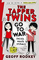 The Tapper Twins Go to War (With Each Other): Book 1