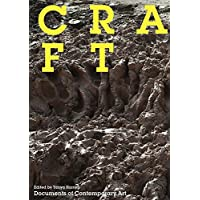 Craft (Whitechapel: Documents of Contemporary Art)