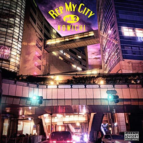 REP MY CITY pt.2 [Explicit]