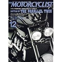 別冊 MOTORCYCLIST (モーターサイクリスト) 2006年 12月号 [雑誌]