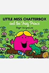 Little Miss Chatterbox and the Frog Prince Kindle Edition