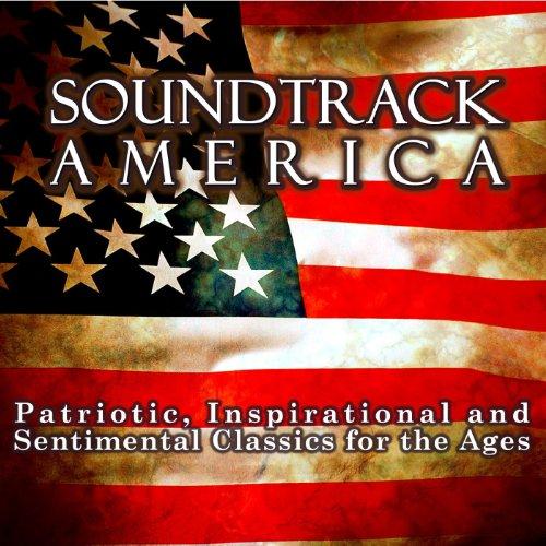 Soundtrack America. Patriotic,...