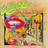 Can't Buy a Thrill by STEELY DAN (2010-12-22)