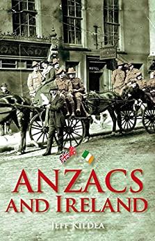 Anzacs and Ireland by [Kildea, Jeff]