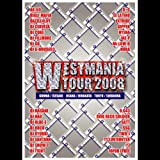 WESTMANIA TOUR 2008 [DVD]