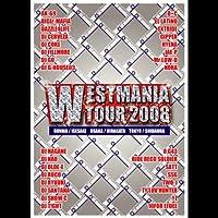 WESTMANIA TOUR 2008 [DVD]