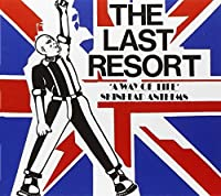 Skin Anthems: A Way of Life by LAST RESORT (2000-01-04)