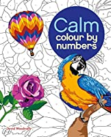 Calm Colour by Numbers (Colouring Books)