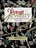 Vintage Jewelry: A Price and Identification Guide, 1920 to 1940s 画像