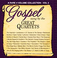 Gospel Sung By the Great Quartets 2