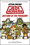 Return of the Padawan (Star Wars Jedi Academy)