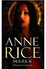 Merrick: The Vampire Chronicles 7 Kindle Edition