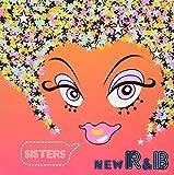 New R&B~Sisters