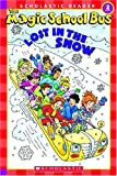 The Magic School Bus Lost in the Snow (Scholastic Readers)