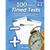 Humble Math - 100 Days of Timed Tests: Addition and Subtraction: Ages 5-8, Math Drills, Digits 0-20, Reproducible Practice Pr