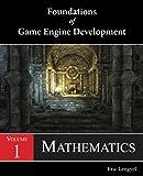 Foundations of Game Engine Development, Volume 1: Mathematic…