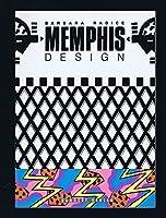 Memphis. Gesicht und Geschichte eines neuen Stils
