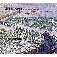ロパルツ:氷島の漁夫/狂詩曲/コロンヌのエディプス王(ドゥマルケット/ブルターニュ管/カラボワツ)